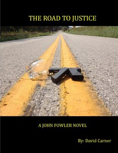 The Road to Justice by David Carner