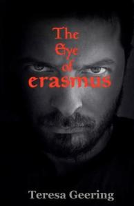 The Eye of Erasmus by Teresa Geering