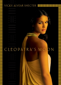 Cleopatra's Moon by Vicky Alvear Shecter