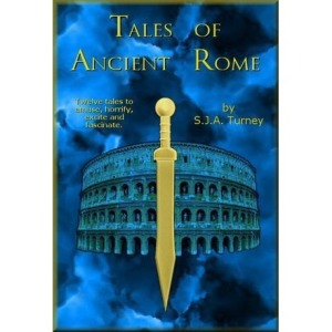 Tales of Ancient Rome by S. J. A. Turney