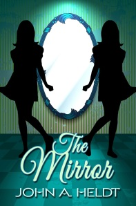 The Mirror by John Heldt