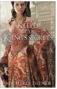 Keeper of the King's Secrets by Michelle Diener