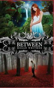 Between by Megan Whitmer