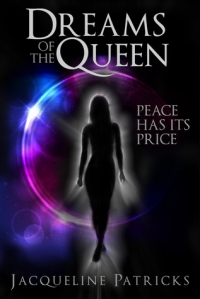 Dreams of the Queen by Jacqueline Patricks