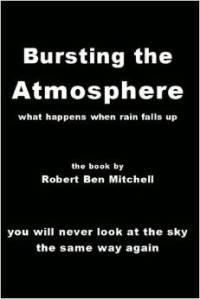 Bursting the Atmosphere by Robert Ben Mitchell