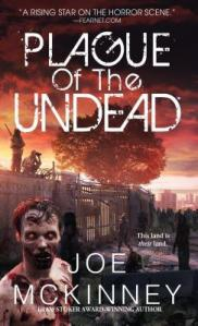 Plague of the Undead by Joe McKinney